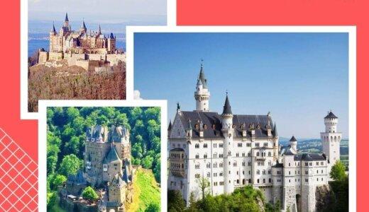 《ドイツ三大美城》ノイシュバンシュタイン城・ホーエンツォレルン城・エルツ城